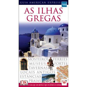 As Ilhas Gregas: Guia American Express