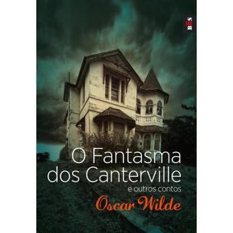O Fantasma dos Canterville e outros contos