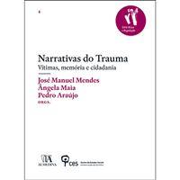 Narrativas do Trauma - Vítimas, Memória e Cidadania