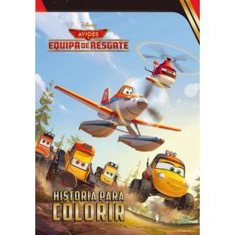Aviões 2: Equipa de Resgate - História para Colorir
