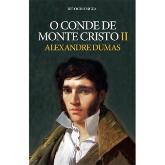 O Conde de Monte Cristo - Livro 2