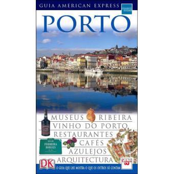 Porto: Guia American Express