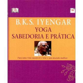 Yoga – Sabedoria e Prática