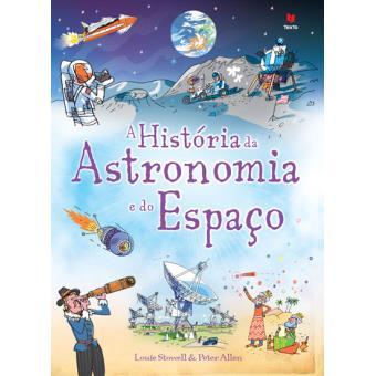 A História da Astronomia e do Espaco
