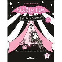 Maria Lua - Livro 3: É Tão Bom Acampar
