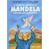 A Admirável Aventura de Mandela Contada aos Mais Jovens