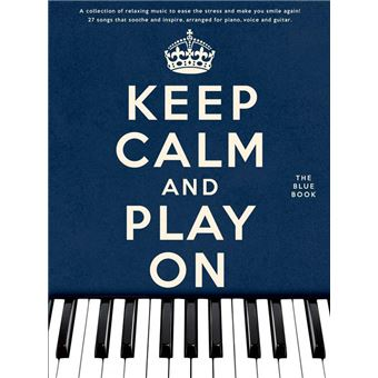 Keep Calm And Play On: The Blue Book (PVG)