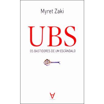 UBS - Os Bastidores de um Escândalo