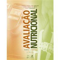 Avaliação Nutricional: Teoria e Prática