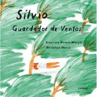 Sílvio, Guardador de Vento