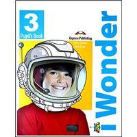 I Wonder 3 - Pupil's Book + Ebook