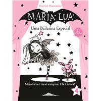 Maria Lua - Livro 4: Uma Bailarina Especial