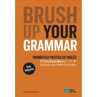 Brush Up Your Grammar - Inglês - 7º, 8º e 9º Anos e Ensino Profissional