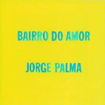 Bairro do Amor (LP)
