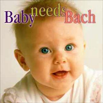 Baby Needs Bach