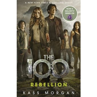 The 100 - Book 4: Rebellion