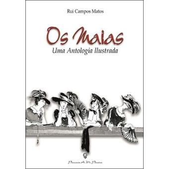 Os Maias - Uma Antologia Ilustrada