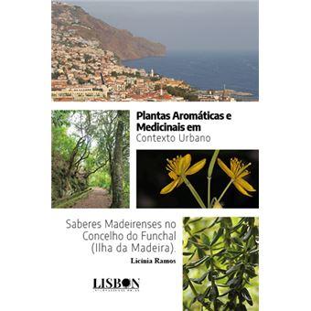 Plantas Aromáticas e Medicinais em Contexto Urbano