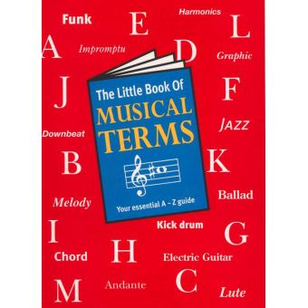 The Little Book Of Musical Terms