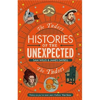Tudors (the) histories of the unexp