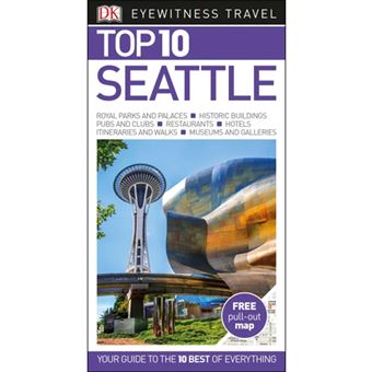 Eyewitness Top 10 Travel Guide - Seattle