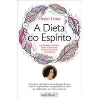 A Dieta do Espírito: Um Personal Spirit para Combater os Sentimentos Calóricos