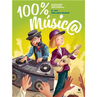 Novo 100% Música 6º Ano - Manual do Aluno