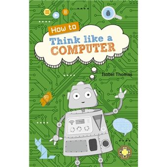 Reading Planet KS2 - How to Think Like a Computer