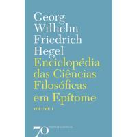 Enciclopédia das Ciências Filosóficas em Epítome - Livro 1