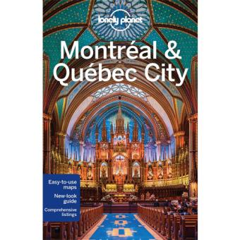 Lonely Planet Travel Guide - Montreal & Quebec City