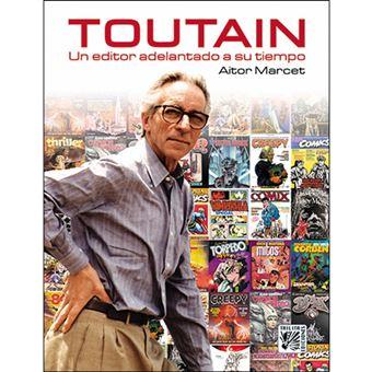 Toutain: Un Editor Adelantado a su Tiempo