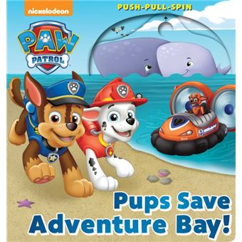 Paw patrol: pups save adventure bay