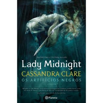 Os Artifícios Negros - Livro 1: Lady Midnight