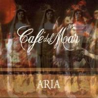 Cafe Del Mar: Aria Vol.1