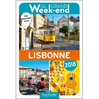 Guide Un Grand Week-End à Lisbonne 2018