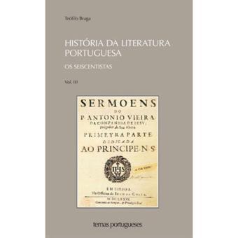 História da Literatura Portuguesa Livro 3: Os Seiscentistas