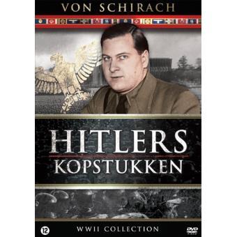 Hitlers Kopstukken:Von Schirach