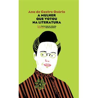 Ana de Castro Osório: A Mulher que Votou na Literatura