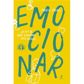 Emocionar: Um Kit de Saúde Emocional para Famílias