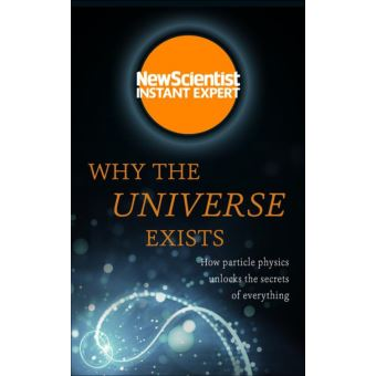 Why the Universe Exists