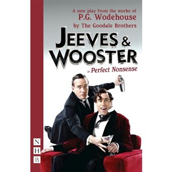 Jeeves & Wooster in 'Perfect Nonsense'