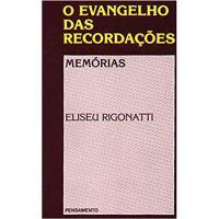 O Evangelho das Recordações - Memórias