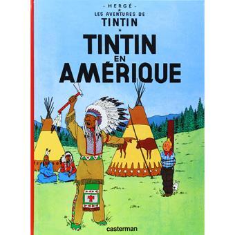 Les Aventures De Tintin - Livre 3: Tintin En Amerique
