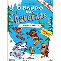 O Bando das Cavernas - Livro 2: Aventuras Radicais
