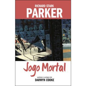 Parker - Livro 4: Jogo Mortal