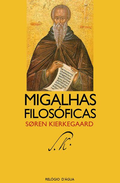 Image result for migalhas filosóficas kierkegaard