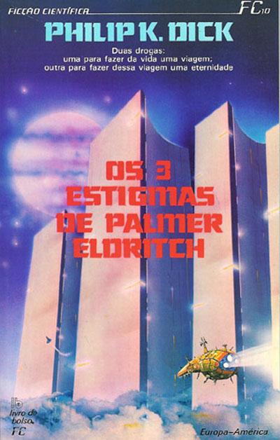 Resultado de imagem para Os Três Estigmas de Palmer Eldritch