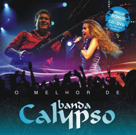 Resultado de imagem para Banda Calypso - O Melhor da Banda Calypso