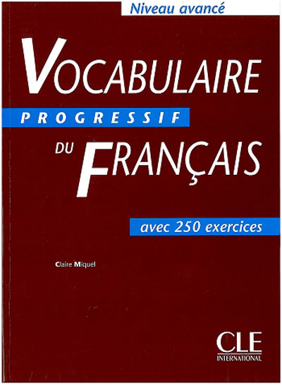 Vocabulaire Progressif du Français - Niveau avancé