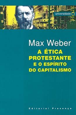 Resultado de imagem para a etica protestante e o espirito capitalista
